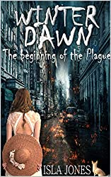 Winter Dawn: A Short Story, Prequel to The Plague Series