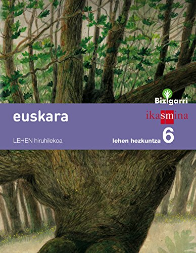 Euskara. Lehen Hezkuntza 6. Bizigarri - 9788498553642