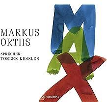 Max (6 Audio-CDs mit 456 Minuten)