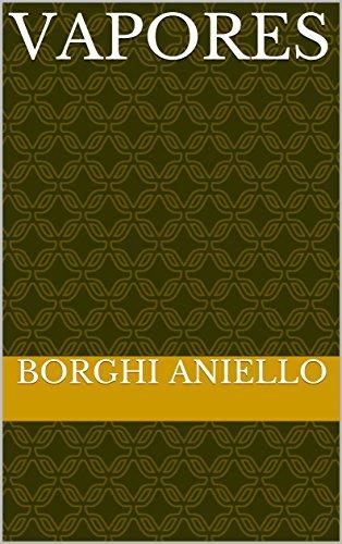 vapores por Borghi  Aniello