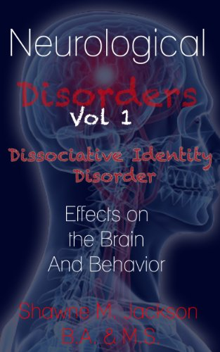 Neurological Disorders Papers (Dissociative Identity Disorder Book 1)