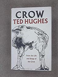 Crow: From the Life and Songs of the Crow by Hughes Ted (1971-03-01)