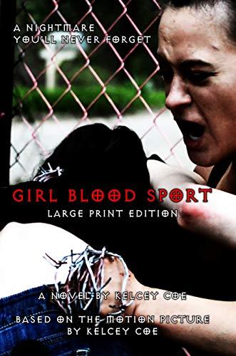 Girl Blood Sport: Large Print Edition (English Edition) -