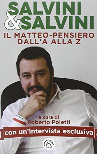 Salvini & Salvini. Il Matteo-pensiero dall'A alla Z