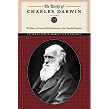 The Works of Charles Darwin, Volume 25: The Effects of Cross and Self Fertilization in the Vegetable Kingdom
