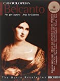 Cantolopera: Belcanto Arie Per Soprano 1 Per Voce E Pianoforte Piano Vocal Score and CD with instrumental and vocal versions +CD