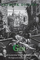 Gin: The Much Lamented Death of Madam Geneva