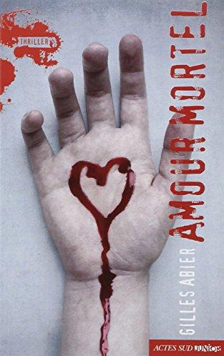 Amour mortel par Gilles Abier