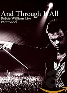 Robbie Williams : And Through it All - Live 1997-2006 - Edition 2 DVD [(+booklet)]