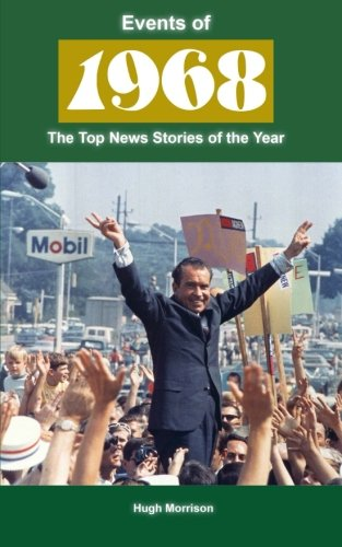Events of 1968: the top news stories of the year