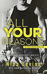 All Your Reasons (Crave Book 1) (English Edition)