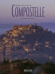 Villages sur les routes de Compostelle