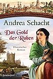 Das Gold der Raben: Historischer Roman (Myntha, die Fährmannstochter 3)