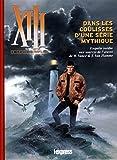 XIII, le guide complet - Dans les coulisses d'une oeuvre mythique - Enquête inédite aux sources de l'oeuvre de W. Vance & J. Van Hamme