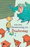 Donnerstag ist Drachentag (Sauerländer Kinderbuch)