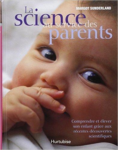 La Science au Service des Parents de Sunderland Margot ( 1 janvier 2007 )