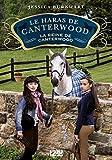 Le haras de Canterwood - tome 10 : La reine de Canterwood (HARAS CANTERWOO)