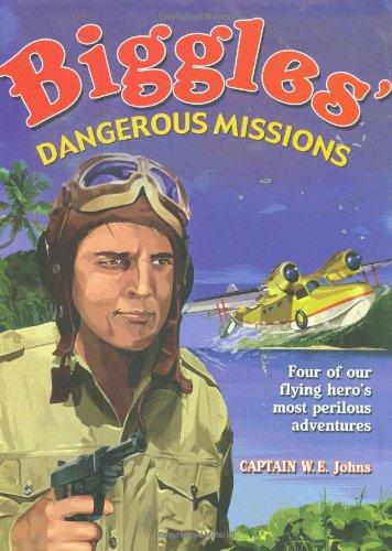 Biggles' dangerous missions
