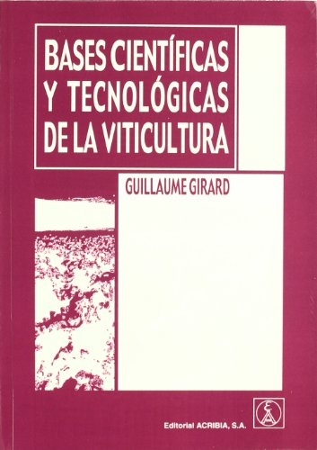 Bases científicas y tecnológicas de la viticultura por Gullaume Girard