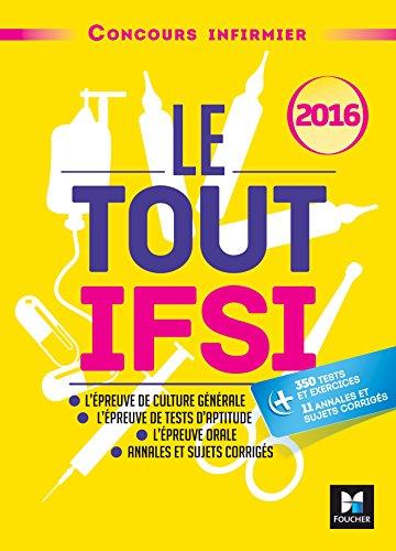 Le Tout IFSI - Concours infirmier 2016 - Tout-en-un