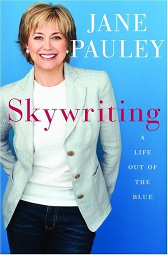 Skywriting: A Life Out of the Blue (English Edition)