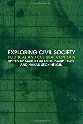 Exploring Civil Society: Political and Cultural Contexts