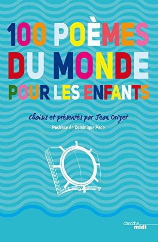 100 poèmes du monde pour les enfants par Jean ORIZET
