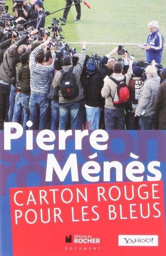 Carton rouge pour les Bleus par Pierre Ménès