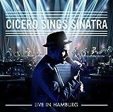 Cicero Sings Sinatra - Live in Hamburg by Roger Cicero (2015-08-03)