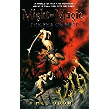 Might and Magic: The Sea of Mist (Might & Magic #1) by Mel Odom (2001-09-04)