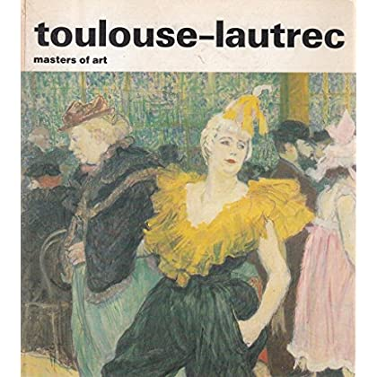 Toulouse-Lautrec: Masters of Art