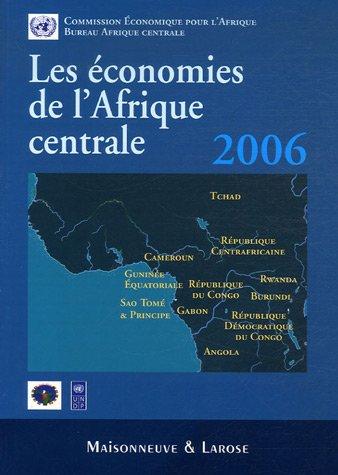 Les conomies de l'Afrique centrale 2006