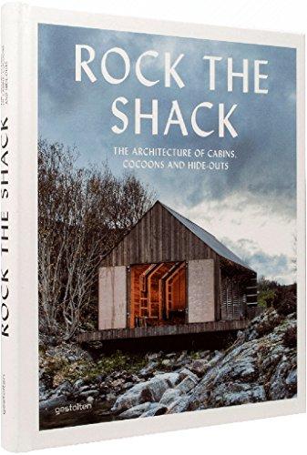 Rock the Shack por Gestalten