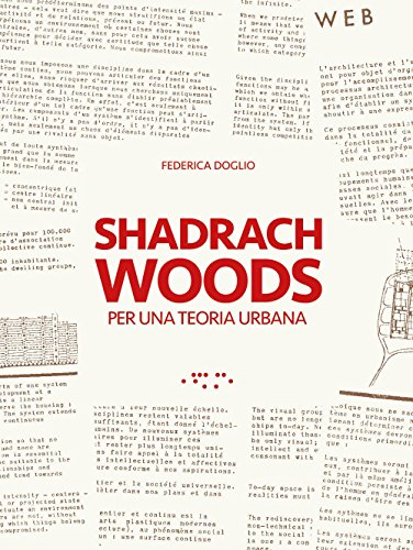 Shadrach Woods. Per una teoria urbana