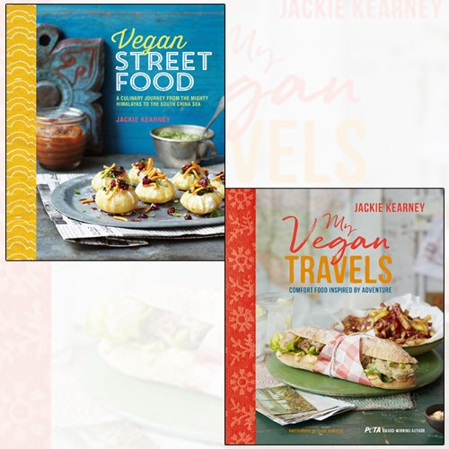 jackie kearney 2 books collection set - my vegan travels, vegan street food - comfort food inspired by adventure, foodie travels from india to indonesia