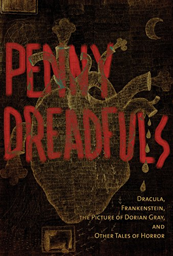 The Penny Dreadfuls: Tales of Horror: Dracula, Frankenstein, and the Picture of Dorian Gray por Bram Stoker