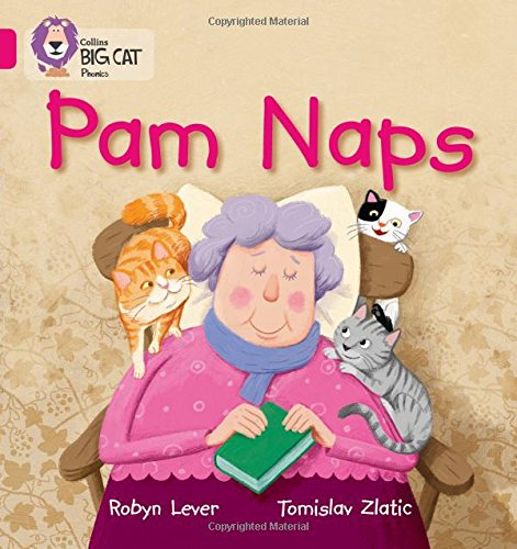 Pam Naps: Band 01A/Pink A (Collins Big Cat Phonics)