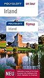 POLYGLOTT on tour Reiseführer Irland: Polyglott on tour mit Flipmap - Rasso Knoller, Christian Nowak, Bernd Müller