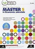 MASTER IN ECONOMIA AZIENDALE. Volume 5 + Diario di bordo 5° anno. Con e-book. Con espansione online: 3
