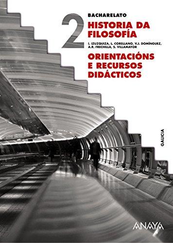 Historia da Filosofía. Orientacións e recursos didácticos. (Serie Izuzquiza)