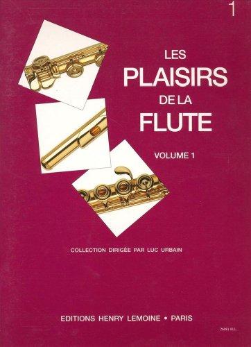 Les Plaisirs de la flûte Volume 1