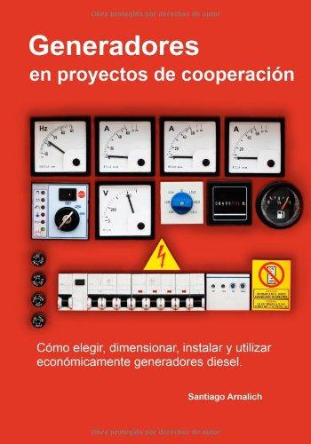 generadores-en-proyectos-de-cooperacion-como-elegir-dimensionar-instalar-y-utilizar-economicamente-g