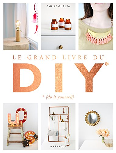 Vignette du document Le  grand livre du DIY : do it yourself
