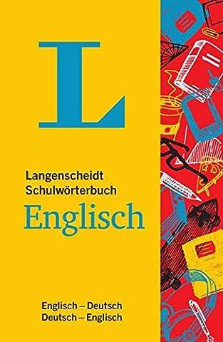 Langenscheidt Schulwörterbuch Englisch - Mit Info-Fenstern zu Wortschatz & Landeskunde: Englisch-Deutsch/Deutsch-Englisch (Langenscheidt Schulwörterbücher)