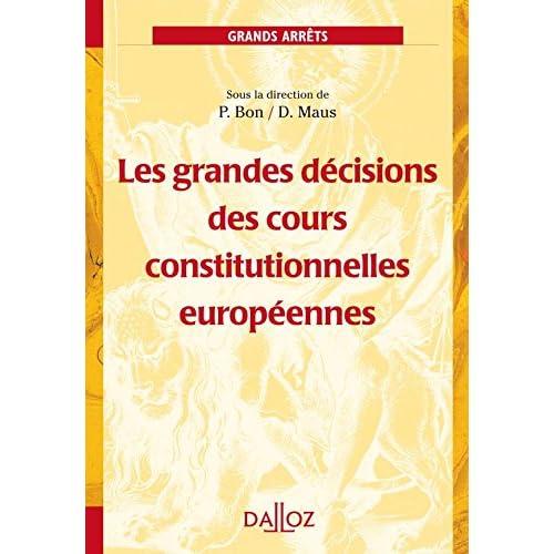 Les grandes décisions des cours constitutionnelles européennes - 1ère édition: Grands arrêts