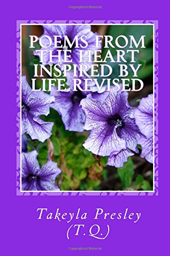 Poems From the Heart Inspired by Life Revised