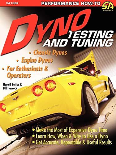 Dyno Testing and Tuning por Harold Bettes
