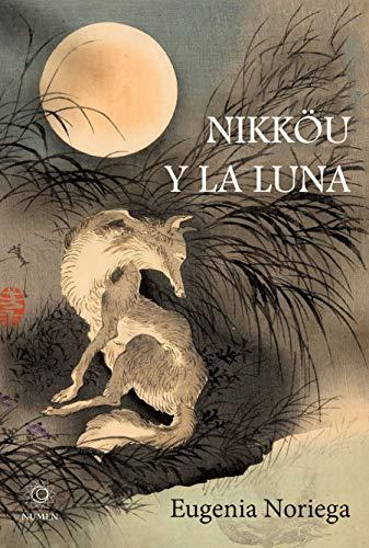 Nikköu y la Luna por Eugenia Noriega
