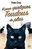 Telecharger Livres Et pour quelques toudous de plus (PDF,EPUB,MOBI) gratuits en Francaise