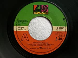 "Going For The One - Yes 7"" 45"